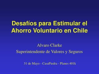 Desafíos para Estimular el Ahorro Voluntario en Chile