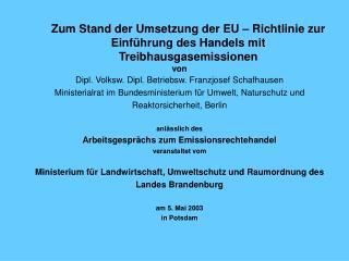 Zum Stand der Umsetzung der EU – Richtlinie zur Einführung des Handels mit Treibhausgasemissionen