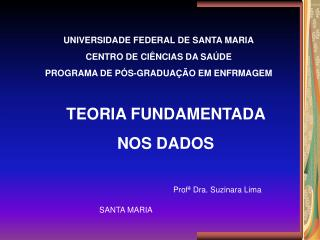 TEORIA FUNDAMENTADA  NOS DADOS