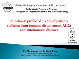 Postgraduate Program in Neurology Postgraduate Program in Genetics and Molecular Biology