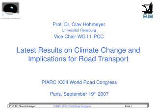 Latest Results on Climate Change and Implications for Road Transport