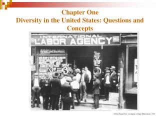 Chapter One  Diversity in the United States: Questions and Concepts