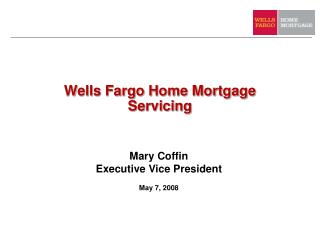 Wells Fargo Home Mortgage Servicing