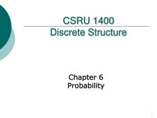 CSRU 1400  Discrete Structure