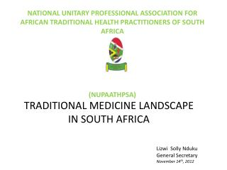 TRADITIONAL MEDICINE LANDSCAPE IN SOUTH AFRICA