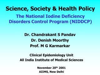Science, Society  Health Policy  The National Iodine Deficiency Disorders Control Program NIDDCP