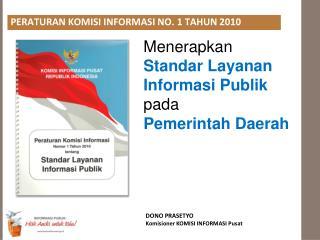 Menerapkan  Standar Layanan Informasi Publik pada Pemerintah Daerah