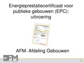 Energieprestatiecertificaat voor publieke gebouwen (EPC): uitvoering