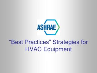 """Best Practices"" Strategies for HVAC Equipment"
