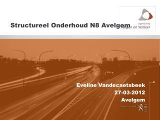Structureel Onderhoud N8 Avelgem