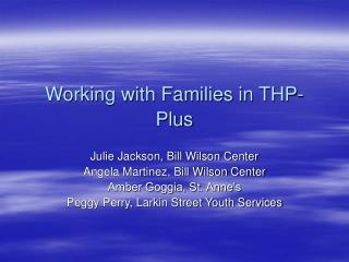 Working with Families in THP- Plus