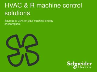 HVAC & R machine control solutions