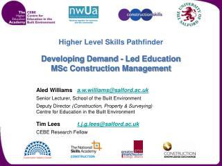 Higher Level Skills Pathfinder Developing Demand - Led Education MSc Construction Management