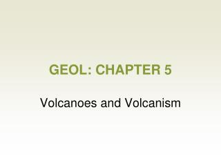 GEOL: CHAPTER 5