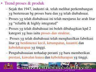 Trend proses & produk