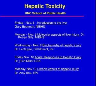 Hepatic Toxicity  UNC School of Public Health