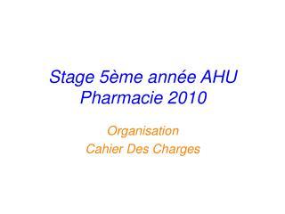 Stage 5�me ann�e AHU Pharmacie 2010