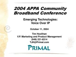 2004 APPA Community Broadband Conference