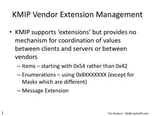 KMIP Vendor Extension Management