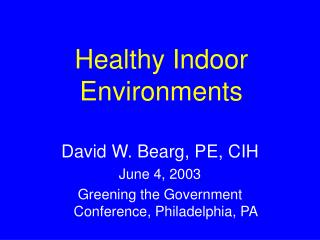 Healthy Indoor Environments