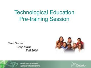 Technological Education    Pre-training Session