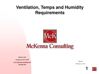 Ventilation, Temps and Humidity Requirements
