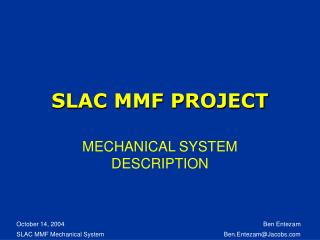 SLAC MMF PROJECT