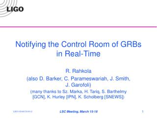 Notifying the Control Room of GRBs in Real-Time