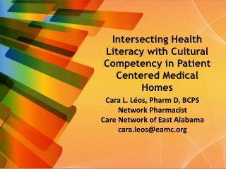 Intersecting Health Literacy with Cultural Competency in Patient Centered Medical Homes