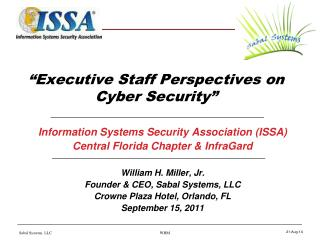 """Executive Staff Perspectives on Cyber Security"""