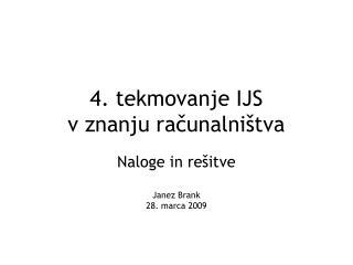4. tekmovanje IJS  v znanju računalništva