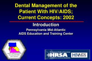 Dental Management of the Patient With HIV
