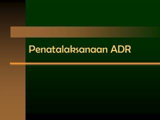 Penatalaksanaan ADR