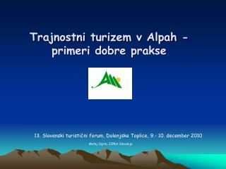 Trajnostni turizem v Alpah - primeri dobre prakse