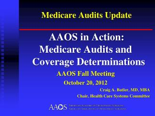 Medicare Audits Update
