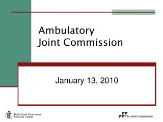 Ambulatory  Joint Commission