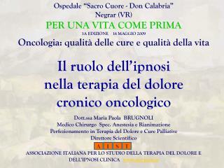 """Ospedale """"Sacro Cuore - Don Calabria"""" Negrar (VR) PER UNA VITA COME PRIMA"""