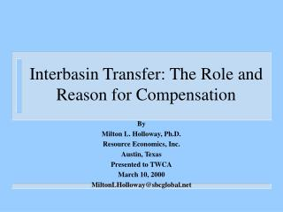 Interbasin Transfer: The Role and Reason for Compensation