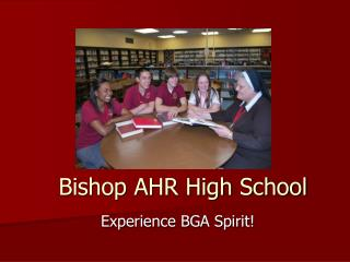 Bishop AHR High School