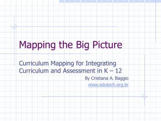 Mapping the Big Picture