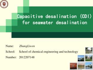 Capacitive desalination (CDI) fo r seawater  desalination