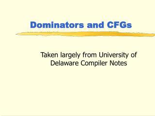 Dominators and CFGs