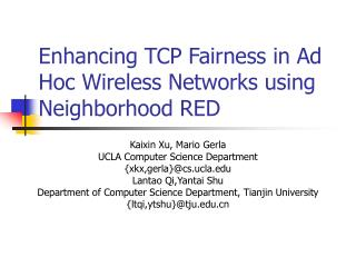 Enhancing TCP Fairness in Ad Hoc Wireless Networks using Neighborhood RED