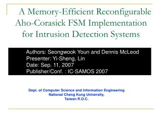 A Memory-Efficient Reconfigurable Aho-Corasick FSM Implementation for Intrusion Detection Systems