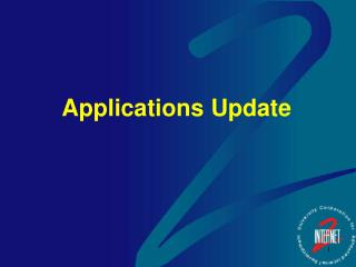 Applications Update
