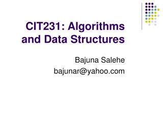 CIT231: Algorithms and Data Structures