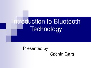 Introduction to Bluetooth Technology