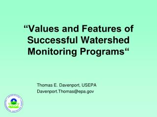 """Values and Features of Successful Watershed Monitoring Programs"""