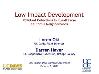 Low Impact Development Pollutant Detections In Runoff From  California Neighborhoods
