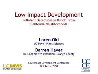 Low Impact Development Pollutant Detections In Runoff From  California Neighborhoods